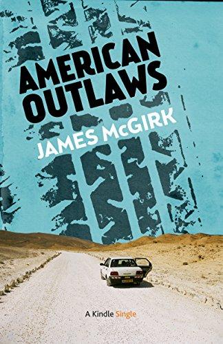 American Outlaws (Kindle Single)