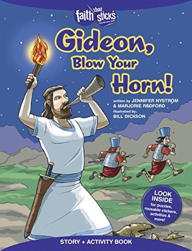 Blow That Horn - Gideon, Blow Your Horn! Story + Activity Book (Faith That Sticks Books)