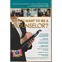 So You Want To Be A Counselor? (Fell's Official Know-It-All Guides (Paperback))