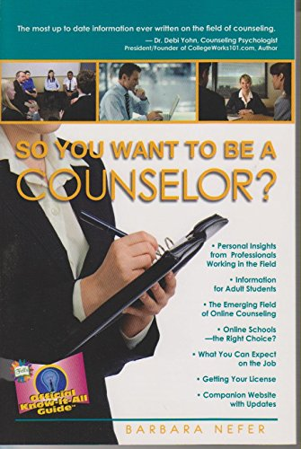 So You Want To Be A Counselor? (Fell
