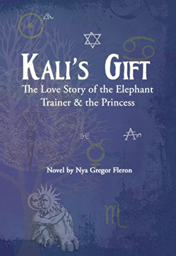 Kali's Gift - The Love Story of the Elephant Trainer & the ()