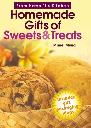 From Hawaii's Kitchen: Homemade Gifts of Sweets & Treats