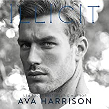 Illicit: A Novel Audiobook by Ava Harrison Narrated by Christian Rummel, Carly Robins