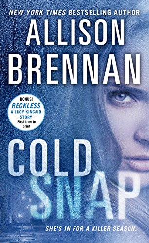 Cold Snap (Lucy Kincaid Novels) (Snap Series)