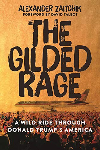 The Gilded Rage: A Wild Ride Through Donald Trump's America (Commons Virginia Center)