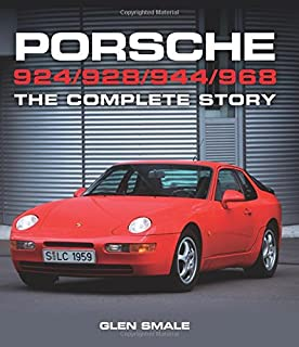 Porsche 924/928/944/968: The Complete Story (Crowood Autoclassics)