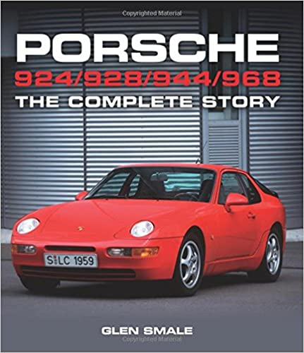 Book Porsche 924/928/944/968: The Complete Story (Crowood Autoclassics)