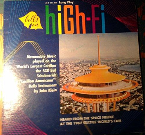 (Bells on High-Fi 1962 Seattle World's Fair Space Needle Vinyl)