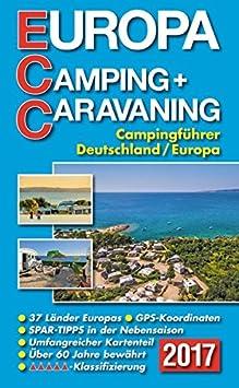 ECC – Europa de camping + Caravaning líder 2017: Camping líder Alemania/Europa: Amazon.es: Coche y moto