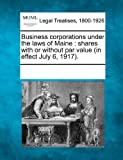 Business Corporations under the Laws of Maine, , 1241019428