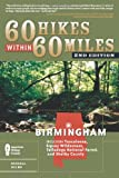 60 Hikes Within 60 Miles: Birmingham, Russell Helms, 0897329783