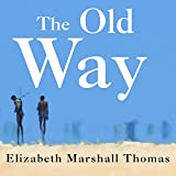 The Old Way: A Story of the First People