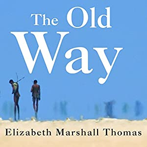 The Old Way Audiobook