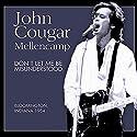 Mellencamp, john Cougar - Don't Let Me Be Misunderstood [Audio CD]<br>