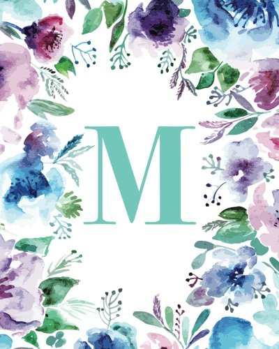 """M Watercolor Floral, 150 Pages, 8"""" x 10"""" (Blank Lined Monogram Initial Journal Notebook for Composition, Sketching, Inspiration, and Notes) [Creative Notebooks] (Tapa Blanda)"""