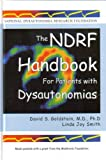 The NDRF Handbook for Patients with Dysautonomias, David S. Goldstein and Linda Joy Smith, 0913848069