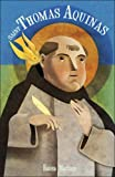 img - for Saint Thomas Aquinas For Children and the Childlike book / textbook / text book