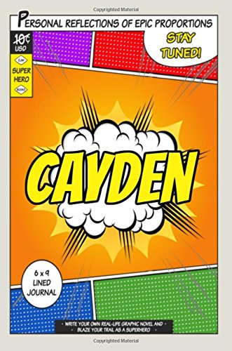 Superhero Cayden A 6 x 9 Lined Journal Notebook [One Jacked Monkey Publications] (Tapa Blanda)