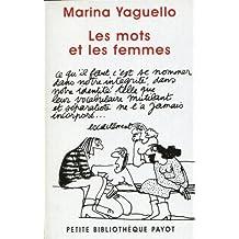 Mots et les femmes (Les) [nouvelle édition]: Essai d'approche sociolinguistique de la