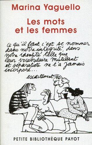 Les Mots et Les Femmes (French Edition)