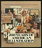 Two Hundred Years of American Illustration, Henry Pitz, 0394414748
