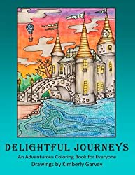 Delightful Journeys: An Adventurous Coloring Book For Everyone
