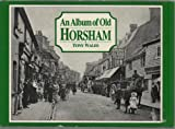 img - for Album of Old Horsham book / textbook / text book