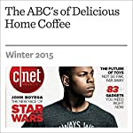 The ABC's of Delicious Home Coffee | Brian Bennett