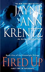 Fired Up: Book One in the Dreamlight Trilogy (Arcane Society Series 7)