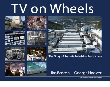 TV on Wheels: The Story of Remote Television Production, 2nd Edition (Portable Flatscreen Tv)