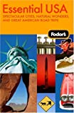 Fodor's Essential USA Road Trips Travel Guide