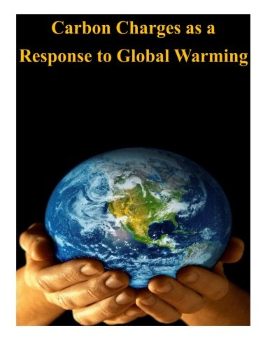 Carbon Charges as a Response to Global Warming PDF