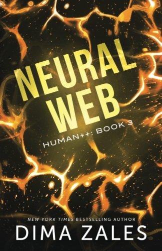 Neural Web  Human   Book 3   Volume 3