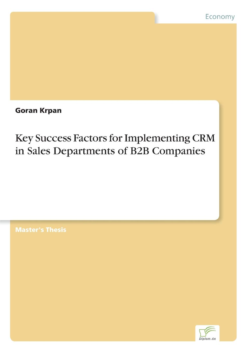 Download Key Success Factors for Implementing Crm in Sales Departments of B2B Companies ebook