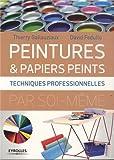 Peintures & papiers peints : Techniques professionnelles