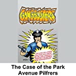Gangbusters: The Case of the Park Avenue Pilferers | Phillips H. Lord