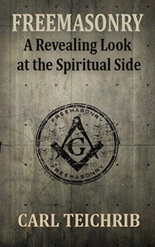 Freemasonry: A Revealing Look at the Spiritual Side