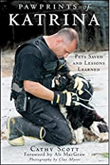 Pawprints of Katrina: Pets Saved and Lessons Learned Hardcover