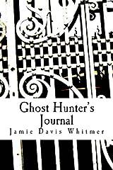 Ghost Hunter's Journal Paperback