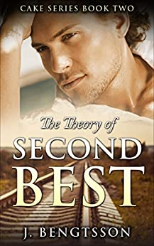 The Theory Of Second Best Cake Series Book Two
