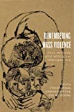 Remembering Mass Violence, High and Little, 1442646802