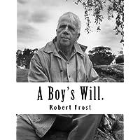 A Boy's Will.