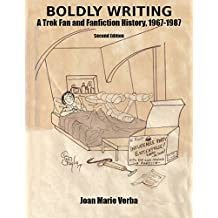 Boldly Writing: A Trek Fan and Fanfiction History 1967-1987