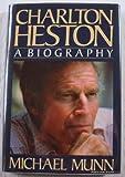 Charlton Heston, Michael Munn, 0312130678