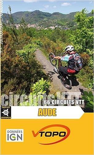 Lire un Aude 66 circuits VTT pdf, epub ebook