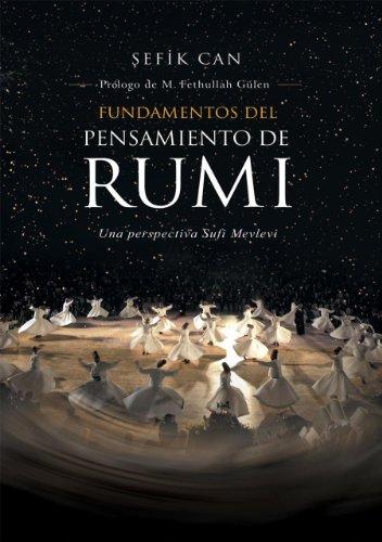 Fundamentos del Pensamiento de Rumi (Spanish Edition) [Sefik Can] (Tapa Blanda)