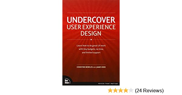 Undercover user experience design voices that matter cennydd undercover user experience design voices that matter cennydd bowles james box 9780321719904 amazon books fandeluxe Gallery