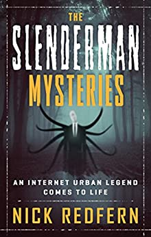 the slender man mysteries nick redfern