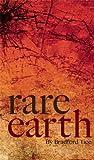Rare Earth, Bradford Tice, 0898232813