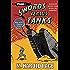 Armoured heroes clash across the centuries! (Swords Versus Tanks Book 1)
